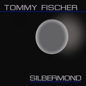 "Tommy Fischer - Maxi/CD ""Silbermond"""