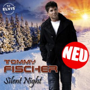 """Tommy Fischer - Weihnachts Album/CD """"Silent Night"""""""