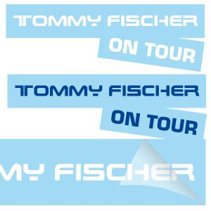 Tommy Fischer - Aufkleber Tommy Fischer on tour