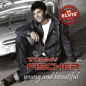 "Tommy Fischer - Album ""young and beautiful"""