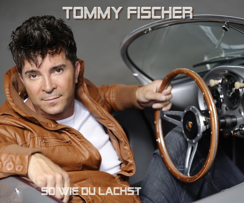 """Tommy Fischer - AlbumCD """"So wie du lachst"""""""